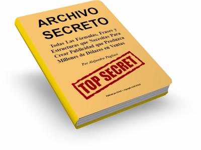 ARCHIVO SECRETO, Alejandro Pagliari [ Libro ] – Todas las fórmulas, frases y estructuras para crear publicidad que produzca millones de dólares en ventas