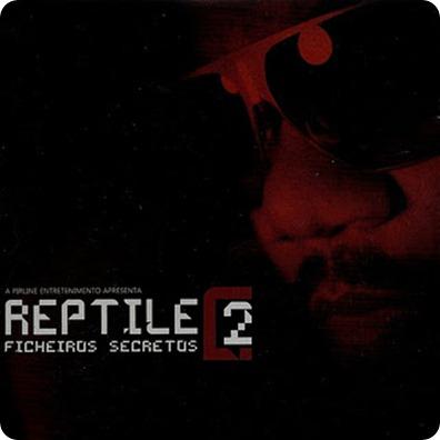 Reptile - Ficheiros Secretos 2