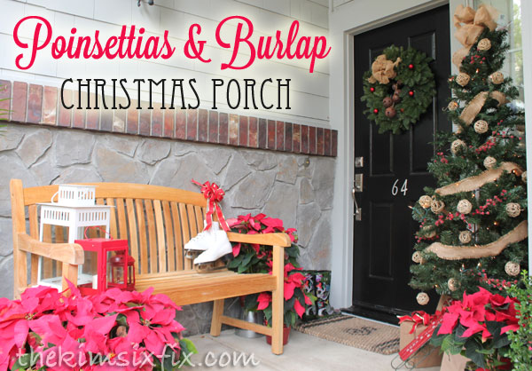 Poinsettias and burlap porch