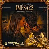 César Menotti e Fabiano - Mesa 22