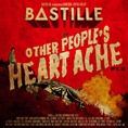 Bastille_Other Peoples Heartache Pt2