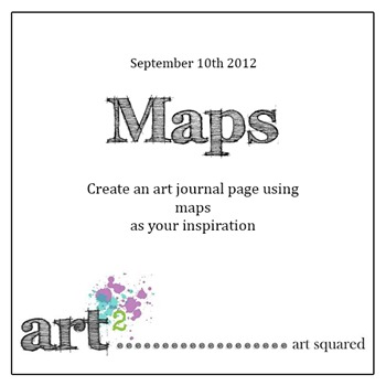 Art Squared - Prompt 5: Maps