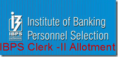 IBPS clerk-II allotment