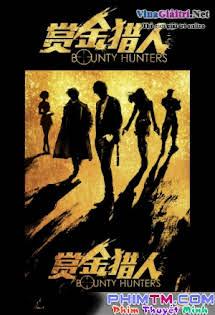 Thợ Săn Tiền Thưởng - Bounty Hunter