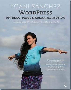 Yoani Sanchez Un blog para hablar al mund11o