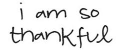I am so thankful