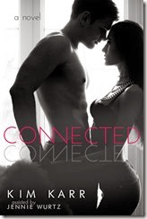 CONNECTED by Kim Karr (cover reveal on February 27th) (1)