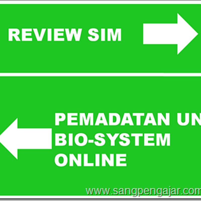 Bio-System Online, Pemadatan UN, dan Review SIM Sekolah