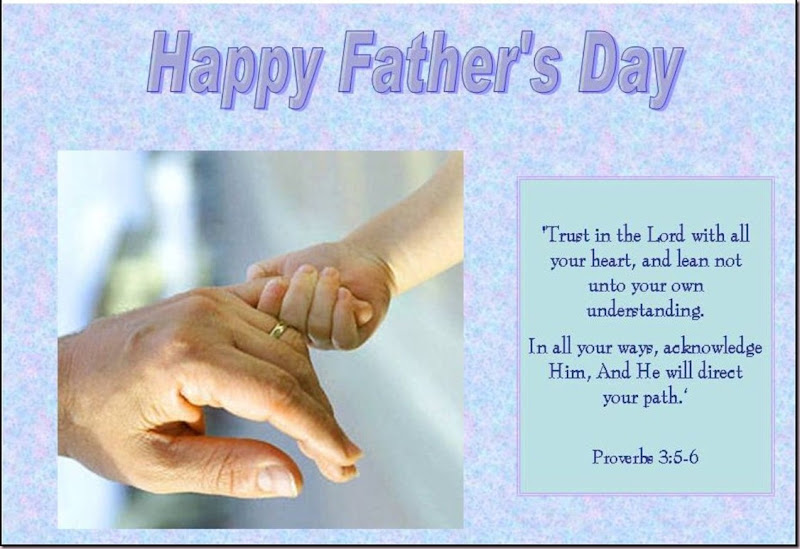Father's Day Proverbs 3.5-6