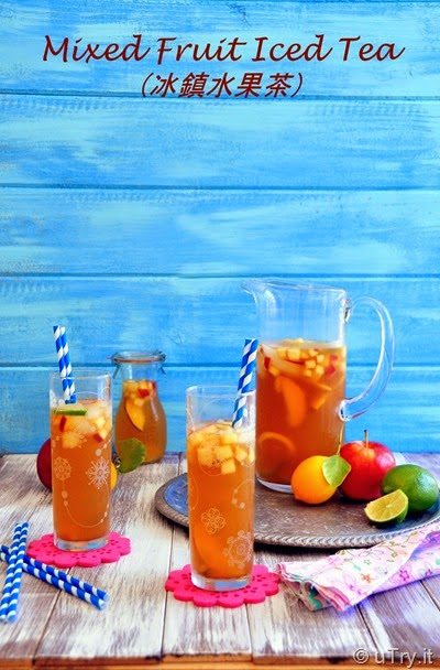 Mixed Fruit Iced Tea (冰鎮水果茶) http://uTry.it