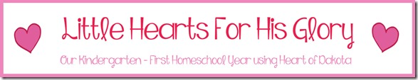 LHFHG, Little Hearts For His Glory, homeschool, kindergarten
