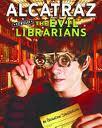 Alcatraz Vs Librarians