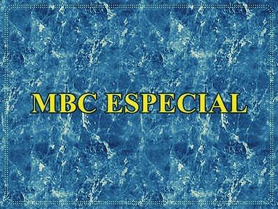 MBC ESPECIAL A