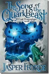 the-song-of-the-quarkbeast-last-dragonslayer-book-two