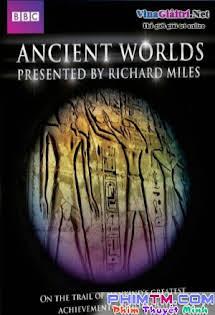 Thế Giới Cổ Đại - Ancient Worlds (2010) Tập 6-End