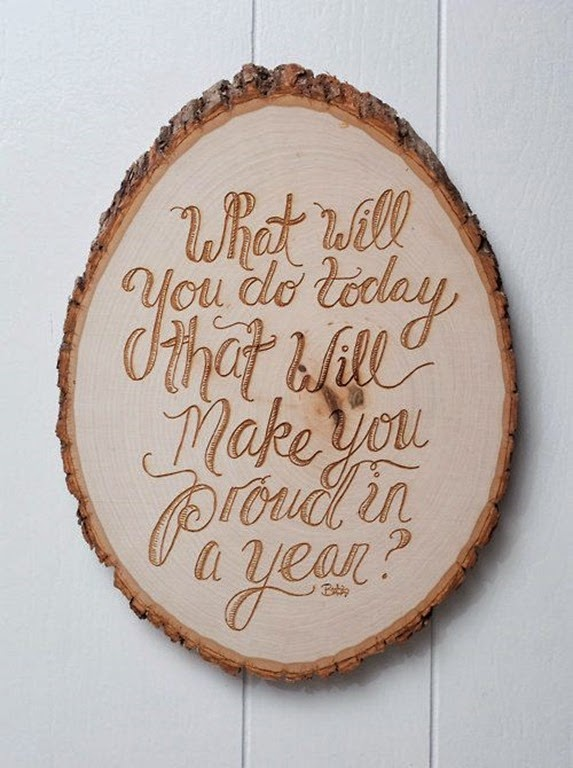 Positive Sayings and Quotes - What will you do today that will make you proud in a year