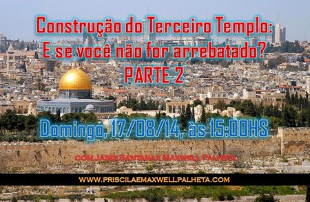 terceiro templo - Priscila e Maxwell Palheta