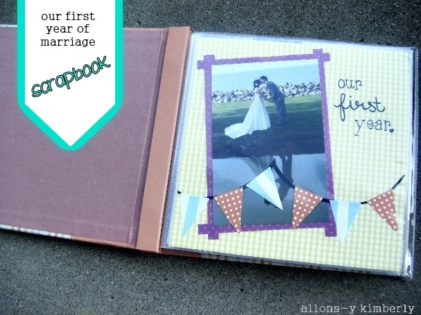 Scrapbook: Our First Year of Marriage | allonsykimberly.com