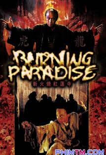 Hỏa Thiêu Hồng Liên Tự - Burning Paradise