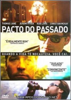 5006d49e3d1a4 Pacto do Passado Dublado RMVB + AVI DVDRip