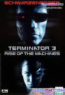 Kẻ Hủy Diệt 3: Kỷ Nguyên Người Máy - Terminator 3: Rise of the Machines Vietsub Tập 1080p Full HD