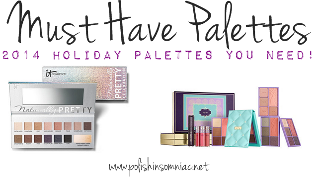 Must Have Eyeshadow Palettes - My Picks from Holiday 2014 (so far)