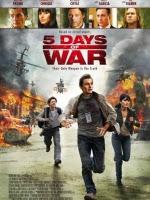 5 Ngày Chiến Tranh ( 5 Days of War )