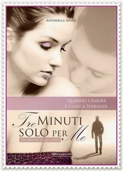 TRE MINUTI SOLO PER ME di Antonella Senese