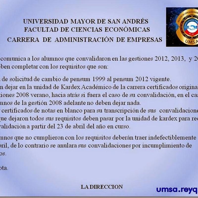 UMSA: Administración de empresas convoca a estudiantes que convalidaron en las gestiones 2012, 2013, 2014