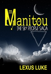 Manitou the sky people saga large