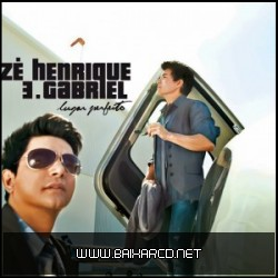 4f4817e6e406d Zé Henrique & Gabriel – Lugar Perfeito
