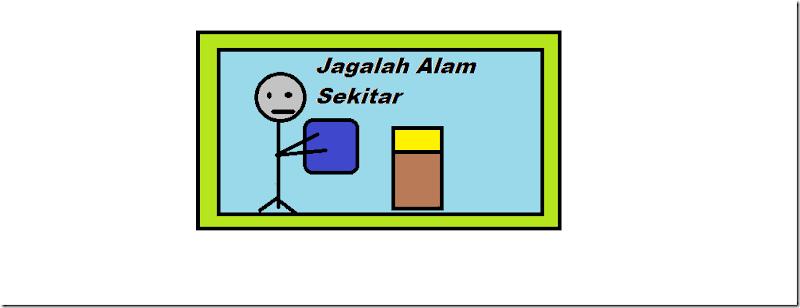 JAGALAH ALAM SEKITAR