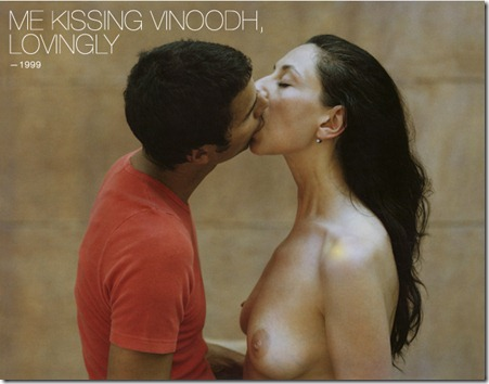 Me Kissing Vinoodh, Lovingly