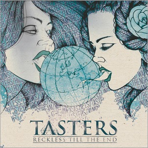 Tasters_RecklessTillTheEnd