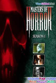 Trùm Kinh Dị :Phần 1 - Masters of Horror Season 1