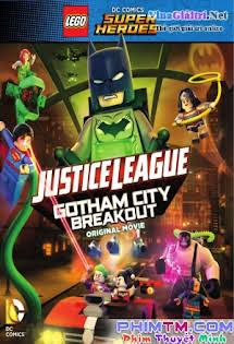 Liên Minh Công Lý: Đại Chiến Tại Gotham - Lego Dc - Comics Super Heroes Justice League Gotham City Breakout