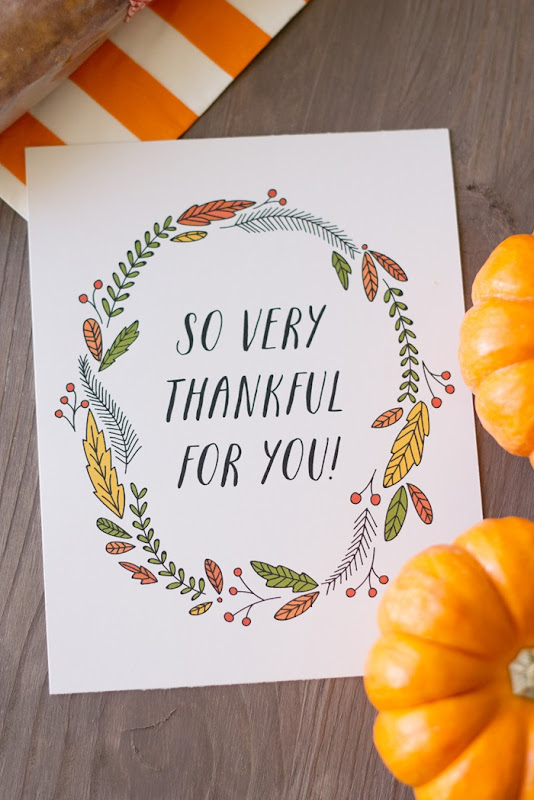 So very thankful for you free printable tag, pumpkin bread recipe