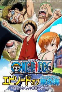 One Piece: Phần Về Biển Đông - One Piece: Episode of East Blue