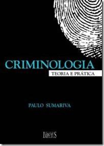 6 - Criminologia - Teoria e Prática