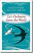 La's Orchestra alexander-mccall-smith