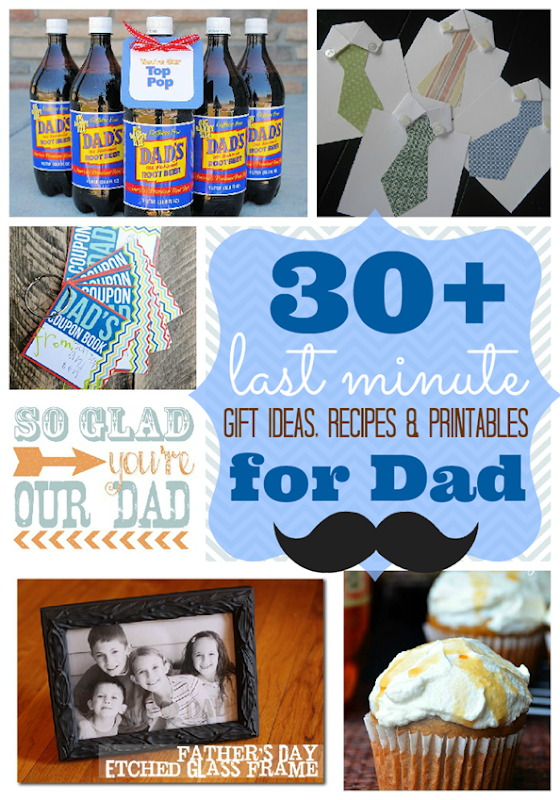 Over 30 Last Minute Gift Ideas, Recipes & Printables for Dad #FathersDay