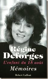 Régine Deforges, l'enfant du 15 Août