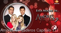 Amores Verdaderos Capitulo 133