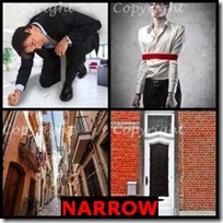 NARROW- 4 Pics 1 Word Answers 3 Letters