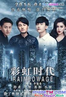 Thời Đại Cầu Vòng - Rainbow Age Tập HD 1080p Full