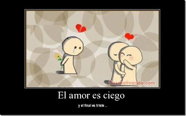 el amor es ciego (4)