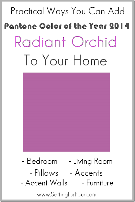Practical Ways to Use Pantone Color of the Yer 2014 Radiant Orchid in Your Home