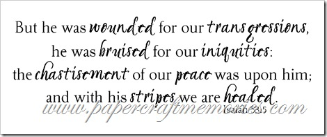 Isaiah 53:5 WORDart by Karen for personal use
