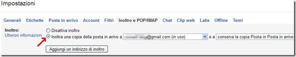 Gmail Inoltra una copia della posta in arrivo a