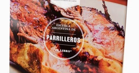 El gourmet urbano mejor libro del mundo beijing 2014 escuela argentina de parrilleros - Libro escuela de cocina ...